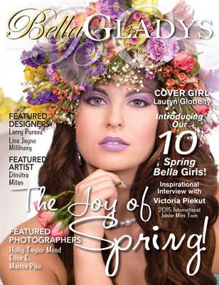 Bella Gladys Spring 2016 ISSUE NO. 1