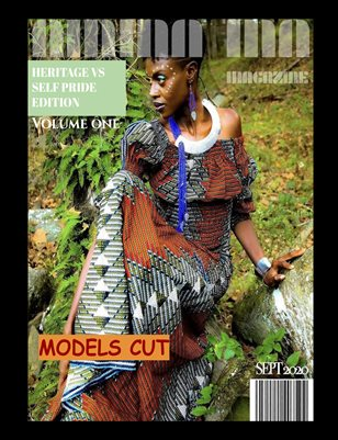 AMMA MA MAGAZINE: HERITAGE VS SELF - PRIDE EDITION VOLUME ONE MODELS CUT!!!
