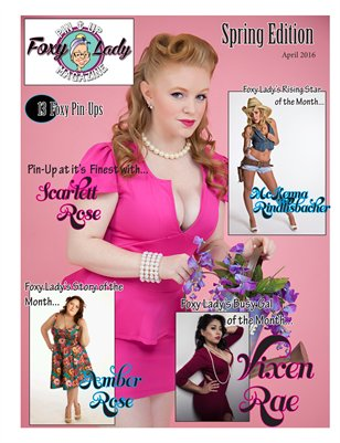 April Issue of Foxy Lady Pin-Up Magazine Spring Edition 2016
