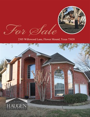 Haugen Properties -2305 Willowwood Lane, Flower Mound, Texas