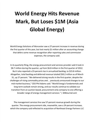 World Energy Hits Revenue Mark, But Loses $1M (Asia Global Energy)