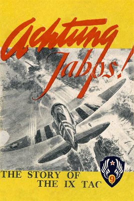 ACHTUNG JABOS! THE STORY OF THE IX TAC