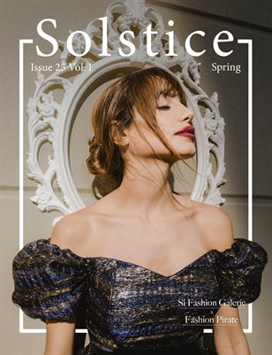 Solstice Magazine: Issue 25 Spring Volume 1