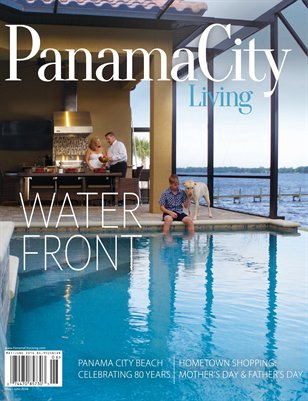 Panama City Living Magazine - May/June 2016