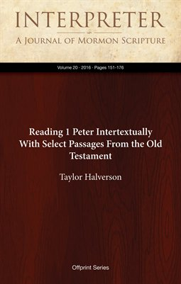 Reading 1 Peter Intertextually With Select Passages From the Old Testament