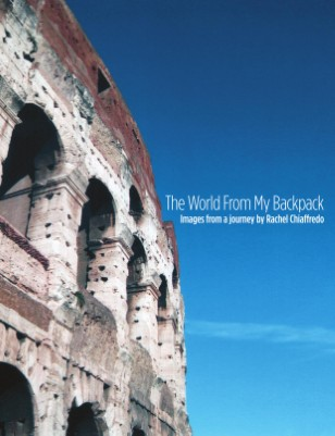 The World From My Backpack—Rachel Chiaffredo