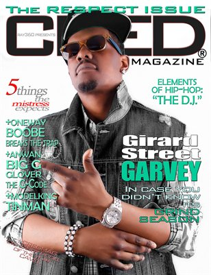CRED MAGAZINE® The RESPECT Issue ft Garvey