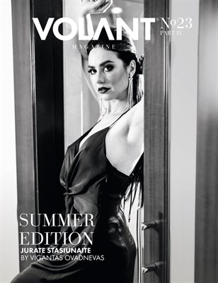 VOLANT Magazine #23 - SUMMER EDITION - PART IV
