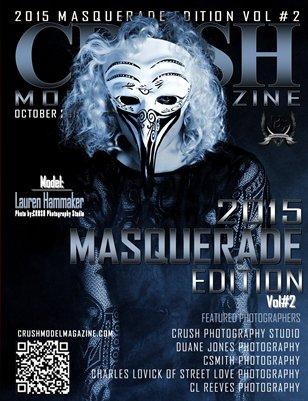 CRUSH MODEL MAGAZINE 2016 MASQUERADE EDITION VOL #2