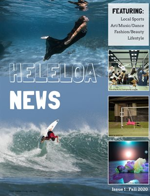 Heleloa News ISSUE 1: Fall20 8.25X10.75
