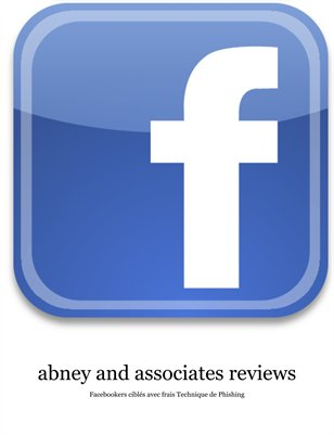 abney and associates, Facebookers ciblés avec frais Technique de Phishing