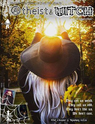 Atheist & Witch Magazine Issue 3 Spring 2021
