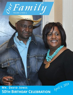 Volume 3 Issue 4 - Mr. David Jones 50th Birthday Celebration