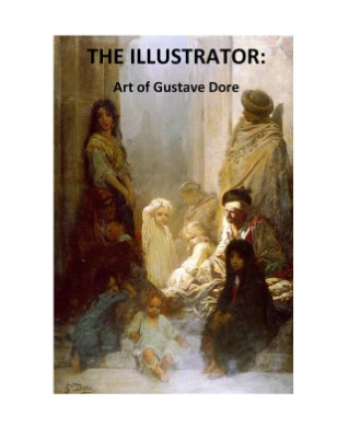 THE ILLUSTRATOR-Art of Gustave Dore