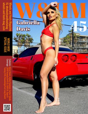 Wheels and Heels Magazine Issue 45 - Gabriella Davis