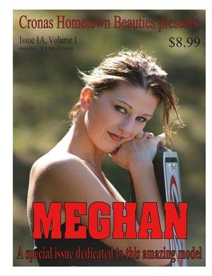 Cronas Hometown Beauties Presents: Meghan