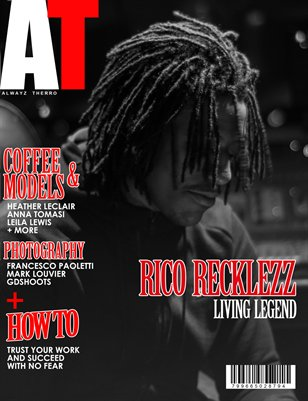 Alwayz Therro - Rico Recklezz - January 2017 - Issue 78