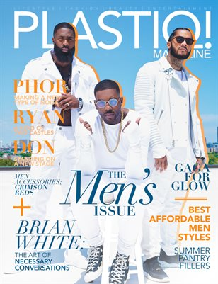 Plastiq! Magazine Summer Issue 2019 Don, Phor, Ryan
