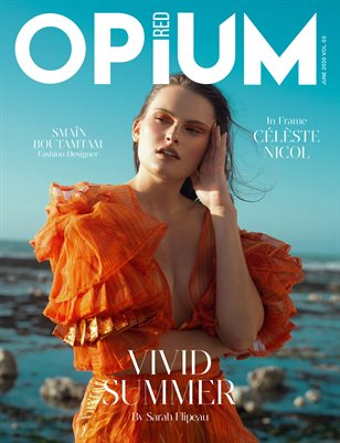 Opium Red Magazine #06 June 2020 Vol 03