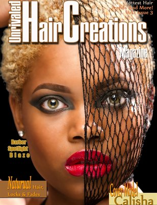 Unrivaled Hair Creations Magazine Vol. 1 Issue 3