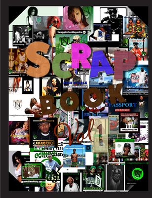 SwaggNation Magazine ScrapBook Vol.1
