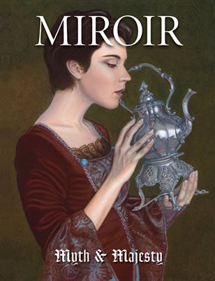 MIROIR MAGAZINE • Myth & Majesty • Jo David