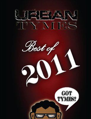 Best Of 2011- Urban Tymes!