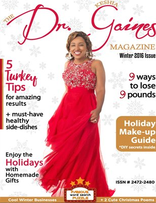 The Dr. Keshia Gaines Magazine- Winter 2016