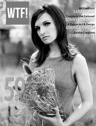 WTF! The Black and White Issue