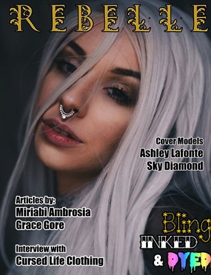 Rebelle Magazine Bling, Inked & Dyed Issue (Ashley Lafonte Cover)