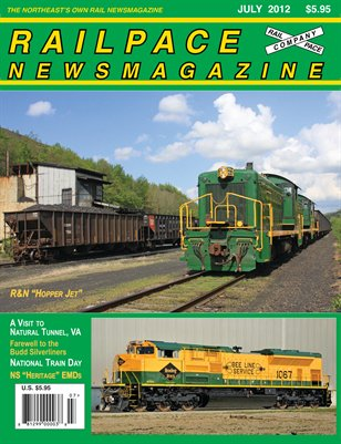 JULY 2012 Railpace Newsmagazine