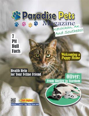 Paradise Pets Magazine, Ketchikan, AK Vol. 2 Issue 2 Apr-May-June 2017