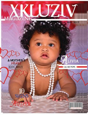 Xkluziv Magazine | A Mother's Heart | #8 Kids Issue | May 2015
