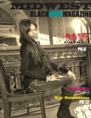 2012 January Issue - Midwest Black Hair Magazine