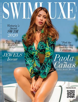 SWIMLUXE Magazine - PAOLA CAÑAS - Sept/2020 - Issue #1