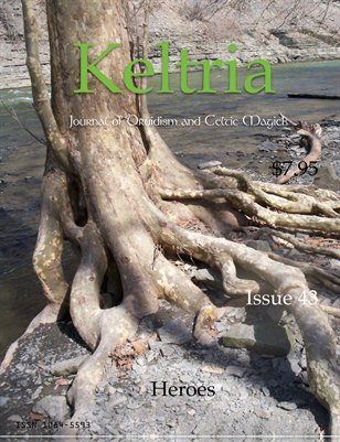 Keltria Journal #43 - Heros & Heroines