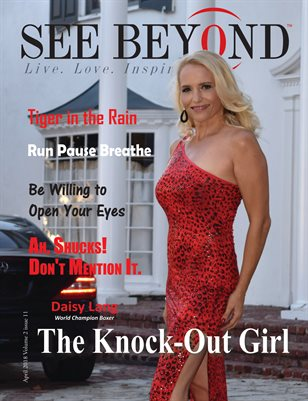 See Beyond Magazine April 2018 Edition