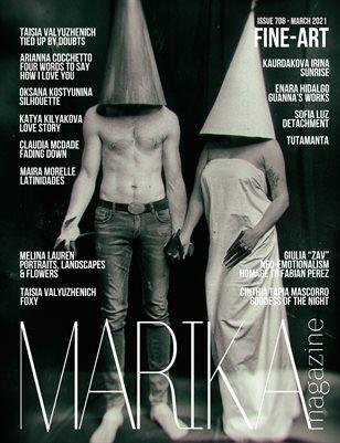 MARIKA MAGAZINE FINE-ART ( MARCH - ISSUE 708)