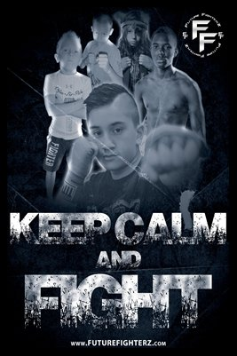 Keep Calm and Fight Poster