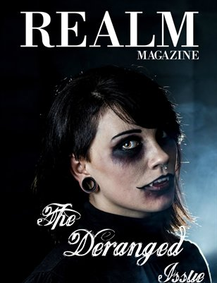 The Deranged Issue