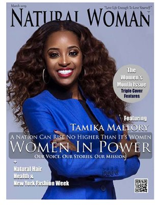 Natural Woman Magazine | Women's Month Issue with Tamika D. Mallory