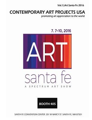 Contemporary Art Projects USA Magazine | Vol 1 |Art Santa Fe 2016