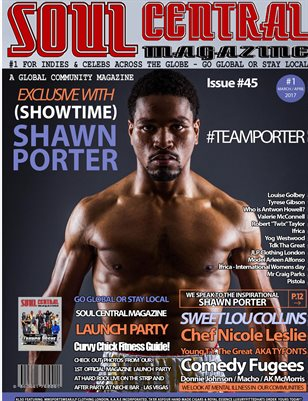 Soul Central Magazine March April Edition #45 #Artist Soul Central Magazine March April Edition #45 #Celeb