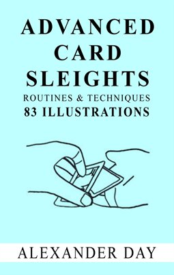 ADVANCED CARD SLEIGHTS