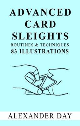 ADVANCED CARD SLEIGHTS
