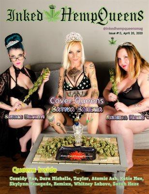 Inked HempQueens One Year Anniversary Issue 13 ~ Savage Diloreti, Sativa Sandra, & Amanda Marie
