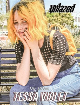 Unfazed Mag: Issue 6 - Tessa Violet