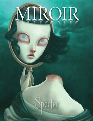 MIROIR MAGAZINE • Specter • Paolo Pedroni