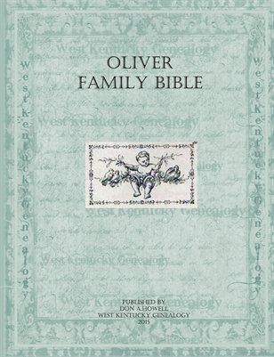 Oliver Family Bible, Obion County, Tennessee
