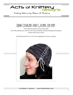 Ribs Cables and Laces, Oh My! Hat Knitting Pattern